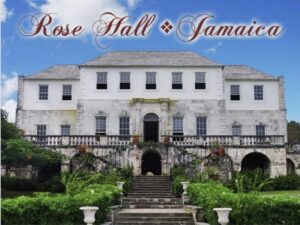 Rose Hall Great House , Montego Bay, Jamaica
