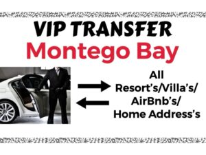 Round Trip VIP Transfer From Sangster International Airport Montego Bay to All Resort's/Villa's/AirBnb's/Home's in Montego Bay, St. James, Jamaica