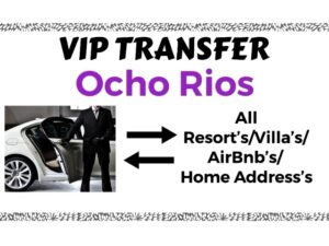 Round Trip VIP Transfer From Sangster International Airport Montego Bay to All Resorts/Villas/AirBnb/Home in Ocho Rios, St. Ann, Jamaica