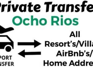 Round Trip Private Transfer From Sangster International Airport Montego Bay to All Resorts/Villas/AirBnb/Home in Ocho Rios, St. Ann, Jamaica