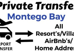 Round Trip Private Transfer From Sangster International Airport Montego Bay to All Resort's/Villa's/AirBnb's/Home's in Montego Bay, St. James, Jamaica